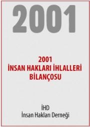 2001 Türkiye İnsan Hakları İhlalleri Bilançosu