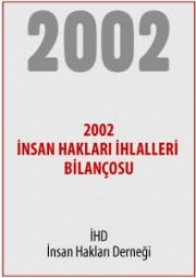 2002 Türkiye İnsan Hakları İhlalleri Bilançosu