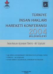 Türkiye İnsan Hakları Hareketi Konferansı – 2004