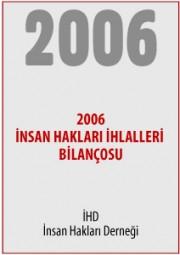 2006 Türkiye İnsan Hakları İhlalleri Bilançosu