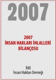 2007 Türkiye İnsan Hakları İhlalleri Bilançosu
