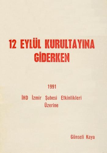12 Eylül Kurultayına Giderken – İHD İzmir Şubesi