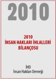 2010 Türkiye İnsan Hakları İhlalleri Bilançosu