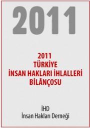 2011 Türkiye İnsan Hakları İhlalleri Bilançosu