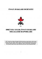 1997 Yılı Aylık İnsan Hakları İhlalleri Raporu