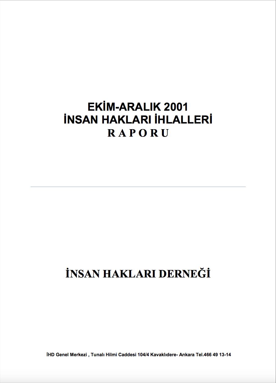Ekim- Aralık 2001 İnsan Hakları İhlalleri Raporu
