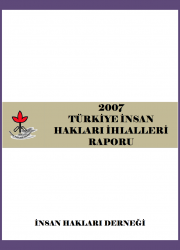 2007 İnsan Hakları İhlalleri Raporu