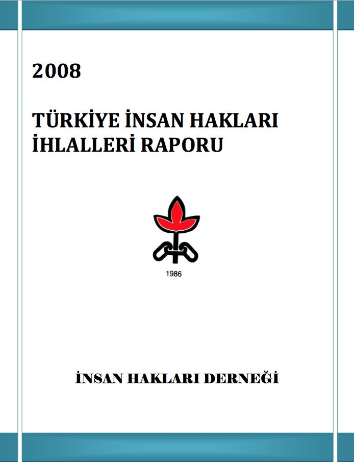2008 İnsan Hakları İhlalleri Raporu