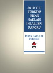 2010 Yılı İnsan Hakları İhlalleri Raporu