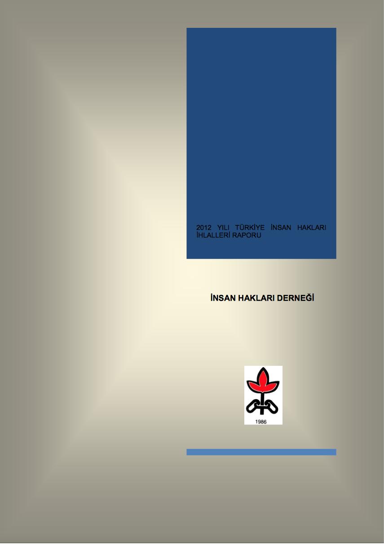 2012 İnsan Hakları İhlalleri Raporu