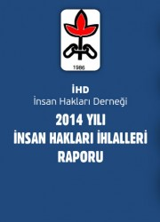 2014 İnsan Hakları İhlalleri Raporu