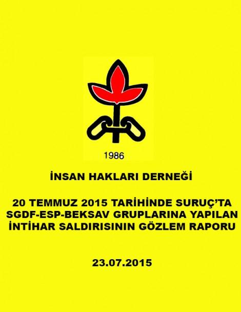 20 Temmuz 2015 Tarihinde Suruç'ta Sgdf-Esp-Beksav Gruplarına Yapılan İntihar Saldırısının Gözlem Raporu