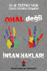 OHAL Değil, İnsan Hakları!