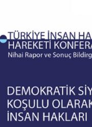 Türkiye İnsan Hakları Hareketi Konferansı 2018 Nihai Rapor ve Sonuç Bildirgesi